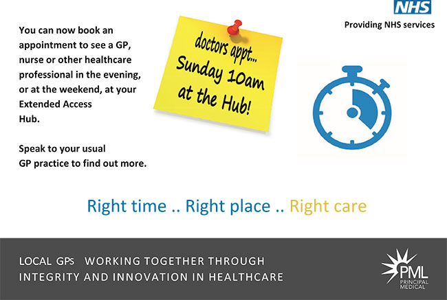 You can now book an appointment to see a GP, nurse or other helthcare professional in the evening, or at the weekend, at your extended access hub
